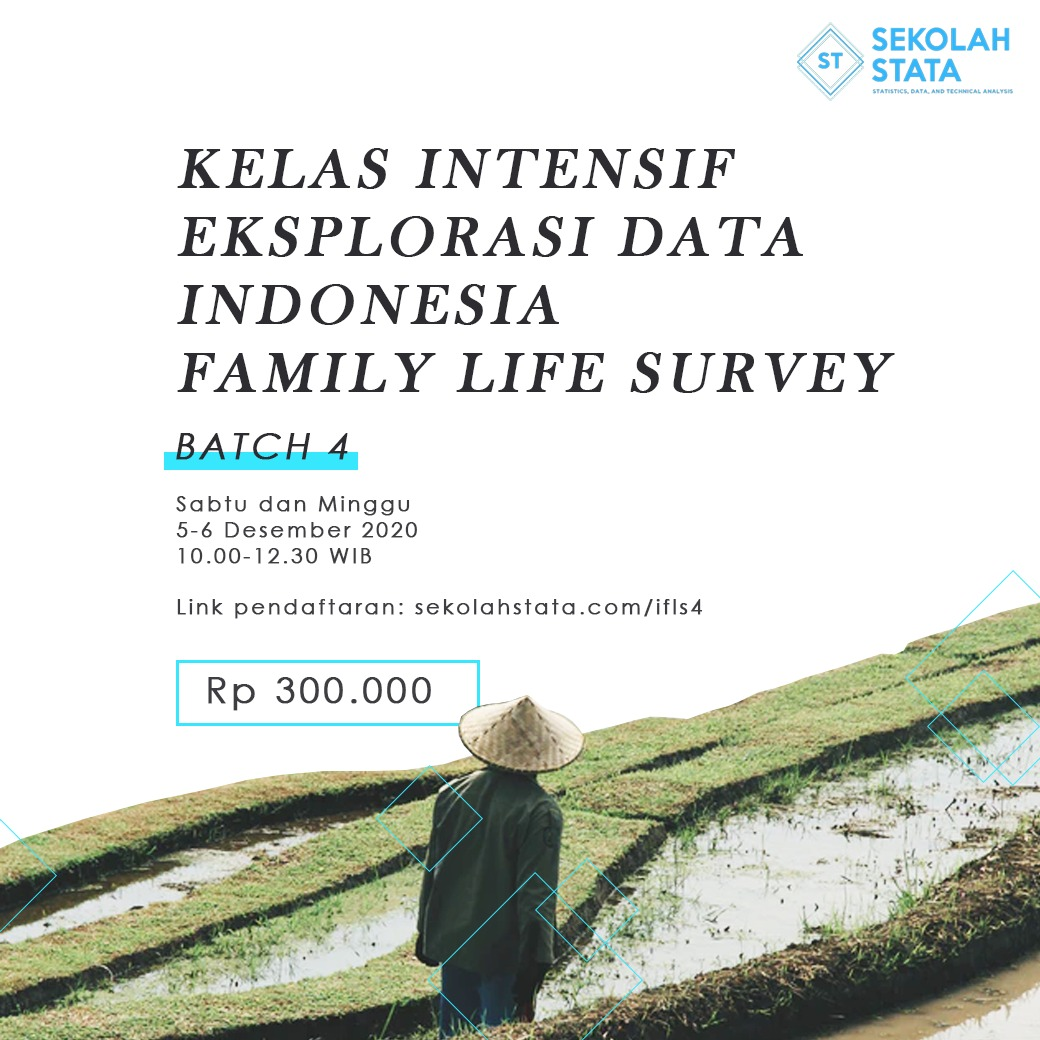 Kelas Intensif Eksplorasi Data Indonesia Family Life Survey (IFLS ) Batch 4 (DITUTUP)