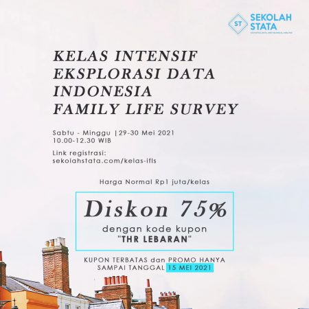 Kelas Intensif Eksplorasi Data Indonesia Family Life Survey (IFLS ) Batch 8